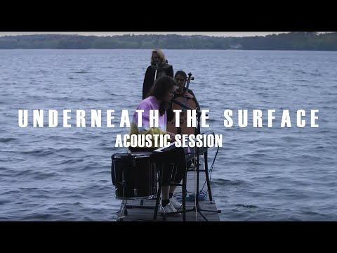 lilly among clouds - Underneath the surface (Acoustic Session)