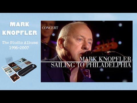 Mark Knopfler - Sailing To Philadelphia (An Evening With Mark Knopfler, 2009)