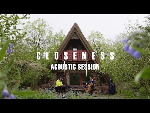lilly among clouds - Closeness (Acoustic Session)